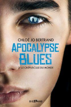 APOCALYPSE BLUES -  LE CRÉPUSCULE DU MONDE (GRAND FORMAT) 02