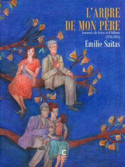 ARBRE DE MON PÈRE, L' -  SOUVENIRS DE GRÈCE ET D'AILLEURS (1956-1981) 02