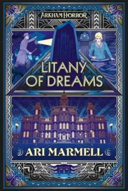 ARKHAM FICTION -  LITANY OF DREAMS (ANGLAIS)