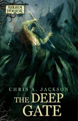 ARKHAM FICTION -  THE DEEP GATE (ANGLAIS)