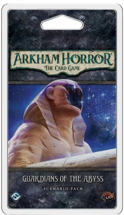 ARKHAM HORROR : THE CARD GAME -  GUARDIANS OF THE ABYSS - SCENARIO PACK (ANGLAIS)