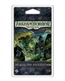 ARKHAM HORROR : THE CARD GAME -  THE BLOB THAT ATE EVERYTHING - SCENARIO PACK (ANGLAIS)