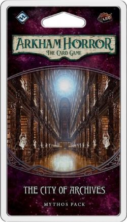 ARKHAM HORROR : THE CARD GAME -  THE CITY OF ARCHIVES - MYTHOS PACK (ANGLAIS)