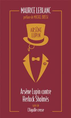 ARSÈNE LUPIN -  ARSÈNE LUPIN CONTRE HERLOCK SHOLMÈS - SUIVI DE L'AIGUILLE CREUSE (FORMAT DE POCHE) CS 02