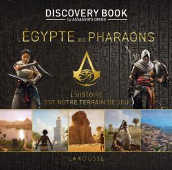 ASSASSIN'S CREED -  L'ÉGYPTE DES PHARAONS -  DISCOVERY BOOK BY ASSASSIN'S CREED