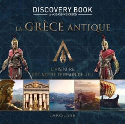 ASSASSIN'S CREED -  LA GRÈCE ANTIQUE -  DISCOVERY BOOK BY ASSASSIN'S CREED