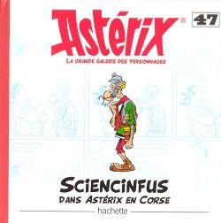 ASTÉRIX -  STATUETTE EN RESINE DE SCIENCINFUS (18 CM) AVEC LIVRE 47 -  LA GRANDE GALERIE DES PERSONNAGES