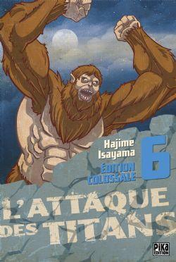 ATTAQUE DES TITANS, L' -  ÉDITION COLOSSALE 06