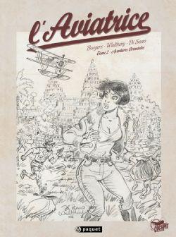 AVIATRICE, L' -  AVENTURE ORIENTALES (ÉDITION SPÉCIALE CRAYONNÉ / NOIR & BLANC) 02