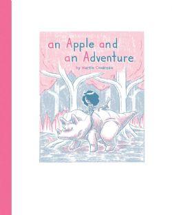 An Apple and an Adventure -  An Apple and an Adventure hc