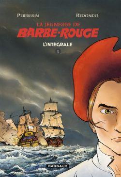 BARBE-ROUGE -  INTÉGRALE -  LA JEUNESSE DE BARBE-ROUGE 01