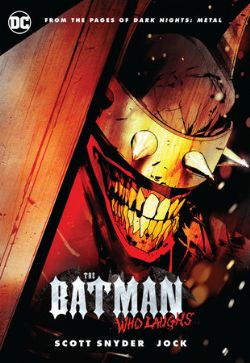 BATMAN -  BATMAN WHO LAUGHS TP -  DARK NIGHTS METAL