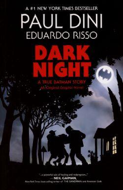 BATMAN -  DARK NIGHT: A TRUE BATMAN STORY TP