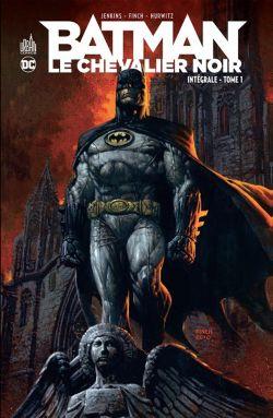 BATMAN -  INTÉGRALE -  BATMAN LE CHEVALIER NOIR 01