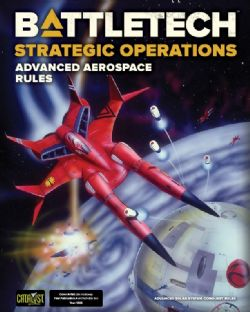 BATTLETECH -  ADVANCED AEROSPACE RULES (ANGLAIS) -  STRATEGIC OPERATIONS
