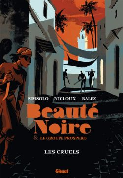 BEAUTÉ NOIRE & LE GROUPE PROSPERO -  LES CRUELS 02