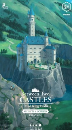 BETWEEN TWO CASTLES OF MAD KING LUDWIG -  SECRETS & SOIREES EXPANSION (ANGLAIS)