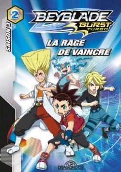 BEYBLADE -  LA RAGE DE VAINCRE -  BEYBLADE BURST TURBO 02