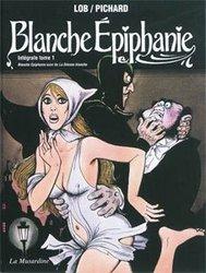 BLANCHE EPIPHANIE -  INTÉGRALE -01-