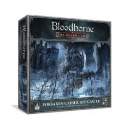 BLOODBORNE : THE BOARD GAME -  FORSAKEN CAINHURST CASTLE (ANGLAIS)