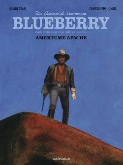 BLUEBERRY -  AMERTUME APACHE -  AVENTURE DU LIEUTENANT BLUEBERRY, UNE