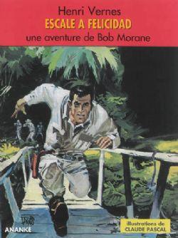 BOB MORANE -  ESCALE A FELICIDAD (FORMAT MAGAZINE)