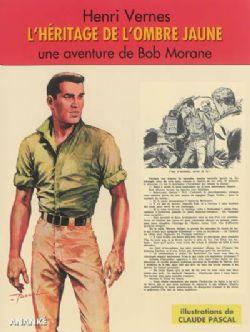 BOB MORANE -  L'HÉRITAGE DE L'OMBRE JAUNE (FORMAT MAGAZINE)