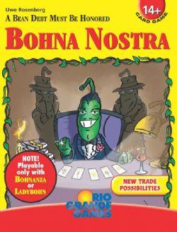 BOHNANZA -  BOHNA NOSTRA (ANGLAIS)