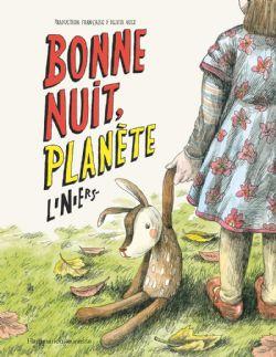 BONNE NUIT, PLANÈTE