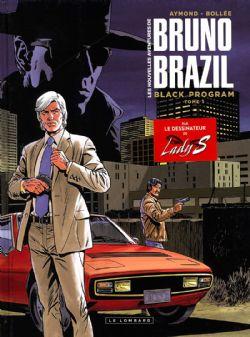 BRUNO BRAZIL -  BLACK PROGRAM -  NOUVELLES AVENTURES DE BRUNO BRAZIL, LES 01