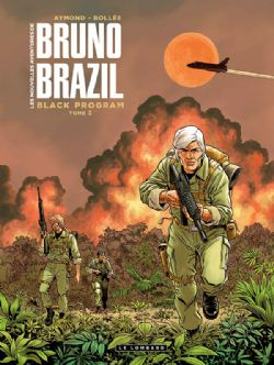 BRUNO BRAZIL -  BLACK PROGRAM -  NOUVELLES AVENTURES DE BRUNO BRAZIL, LES 02