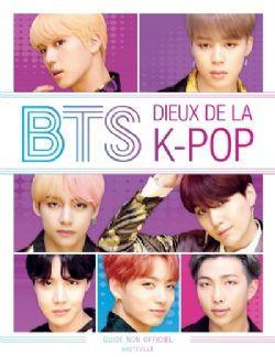 BTS -  DIEUX DE LA K-POP