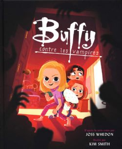 BUFFY CONTRE LES VAMPIRES -  ADAPTATION EN B.D. JEUNESSE