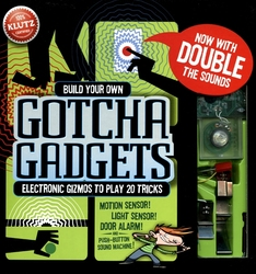 BUILD YOUR OWN GOTCHA GADGETS -  ELECTRONIC GIZMOS TO PLAY 20 TRICKS
