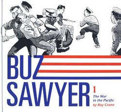 BUZ SAWYER -  THE WAR IN THE PACIFIC HC 01