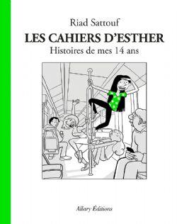 CAHIERS D'ESTHER, LES -  HISTOIRES DE MES 14 ANS 05