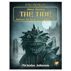 CALL OF CTHULHU -  ALONE AGAINST THE TIDE (ANGLAIS)