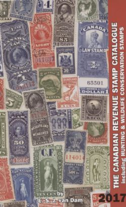CANADA -  THE CANADIAN REVENUE STAMP CATALOGUE - ÉDITION 2017