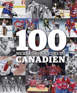 CANADIENS DE MONTRÉAL  -  100 MEILLEURS JOUEURS