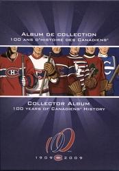 CANADIENS DE MONTRÉAL -  ALBUM DE COLLECTION - 100 ANS D'HISTOIRE DES CANADIENS -  PIÈCES DU CANADA 2009