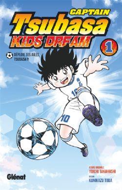 CAPTAIN TSUBASA : KIDS DREAM -  DÉPLOIE TES AILES, TSUBASA!! (V.F.) 01