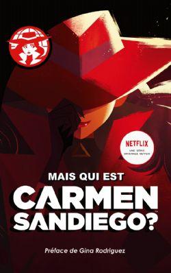CARMEN SANDIEGO -  MAIS QUI EST CARMEN SANDIEGO ? (GRAND FORMAT)
