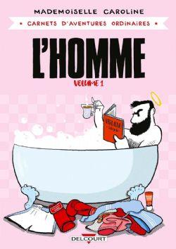 CARNETS D'AVENTURES ORDINAIRES -  L'HOMME 01