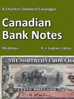 CATALOGUE CHARLTON STANDARD -  CANADIAN BANK NOTES 2019 (9TH EDITION)