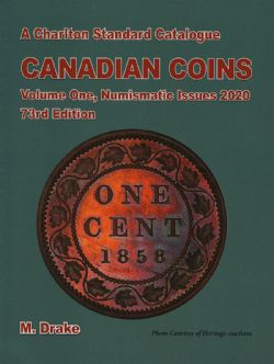 CATALOGUE CHARLTON STANDARD -  CANADIAN COINS VOL.1 - NUMISMATIC ISSUES 2020 (73RD EDITION)