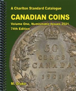CATALOGUE CHARLTON STANDARD -  CANADIAN COINS VOL.1 - NUMISMATIC ISSUES 2021 (74TH EDITION)