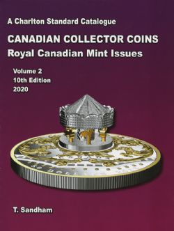CATALOGUE CHARLTON STANDARD -  CANADIAN COINS VOL.2 - COLLECTOR ISSUES 2020 (10TH EDITION)