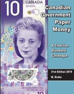 CATALOGUE CHARLTON STANDARD -  CANADIAN GOVERNMENT PAPER MONEY 2019 (31ST EDITION)