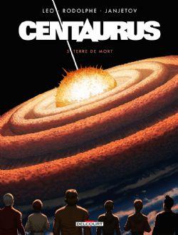 CENTAURUS -  TERRE DE MORT 05
