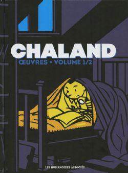 CHALAND -  OEUVRES: CAPTIVANT ; BOB MÉMORY ; BOB FISH ; JOHN BRAVO ; LE JEUNE ALBERT ; ATOMAX ; KIDNAPPING EN TÉLÉTRANS ; ADOLPHUS CLAAR ; LES CYBERS NE SONT PAS DES HOMMES 01
